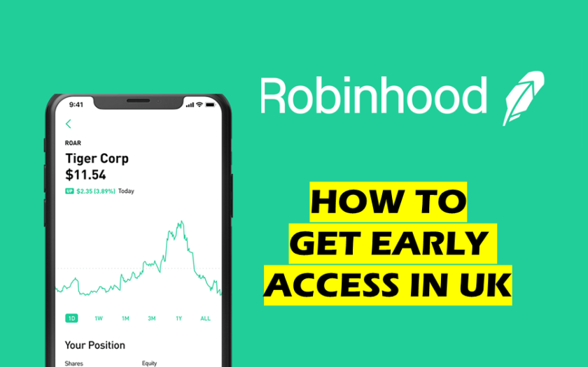 Robinhood UK how to get early access in uk